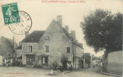 """.CPA FRANCE 36 """"Azay le Ferron, Intérieur du Bourg"""""""