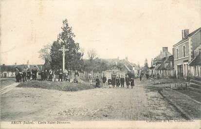 """.CPA FRANCE 36 """"Argy, Croix St Bruneau"""""""