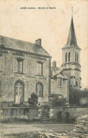 ".CPA FRANCE 36 ""Aize, Mairie et Eglise"""