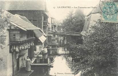 """.CPA FRANCE 36 """"La Châtre, Les tanneries sur l'Indre"""""""