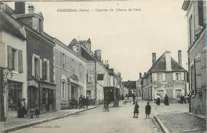 """.CPA FRANCE 36 """"Chatillon, Quartier du Champ de Foire"""""""