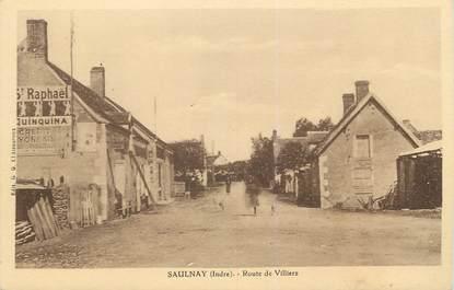 """.CPA FRANCE 36 """"Saulnay, Route de Villiers"""""""