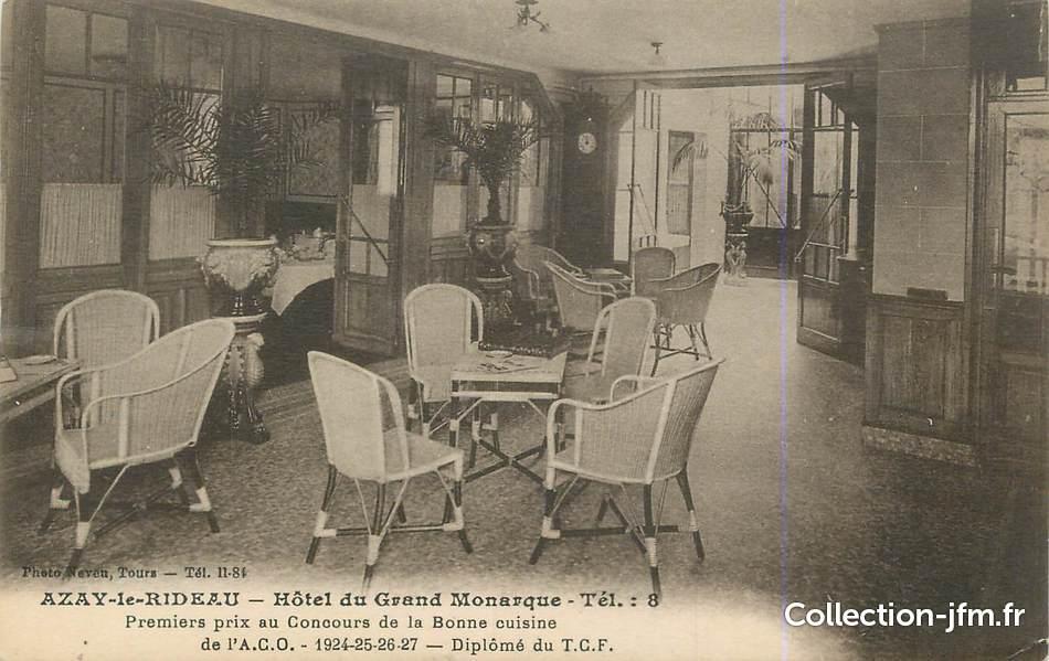 cpa france 37 azay le rideau h tel du grand monarque 37 indre et loire autres communes. Black Bedroom Furniture Sets. Home Design Ideas