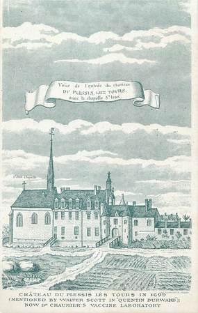""".CPA FRANCE 37 """" Plessis les Tours, Le Château"""""""