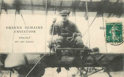 """CPA AVIATION """"L'aviateur Chavez sur son biplan"""""""