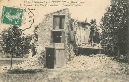 """CPA FRANCE 13 """"Saint Cannat, une des nombreuses fermes détruites, tremblement de terre du 11 juin 1909"""""""