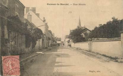 """.CPA FRANCE 41 """"Ouzouer le Marché, Rue neuve"""""""