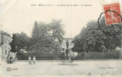 """.CPA FRANCE 41 """"Mer, Place de la Halle"""""""