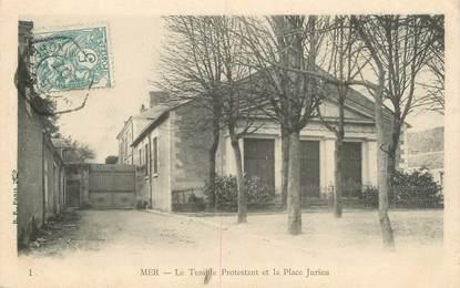 """.CPA FRANCE 41 """"Mer, Le Temple protestant et la Place Jurieu"""""""