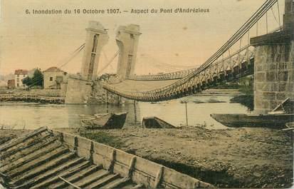 """.CPA FRANCE 42 """" Andrézieux, Le pont, inondations du 16 octobre 1907"""""""