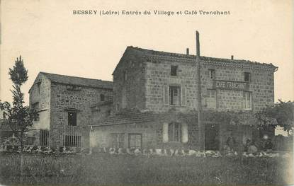 """.CPA FRANCE 42 """" Bessey, Entrée du Village et Café Tranchant"""""""