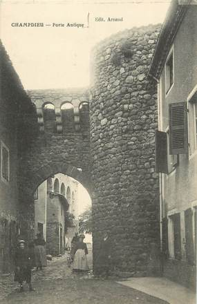 ".CPA FRANCE 42 ""Champdieu, Porte antique"""
