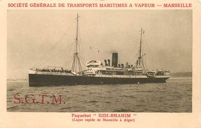 """CPA  BATEAU / PAQUEBOT / COMMERCE  """"Le SIDI  BRAHIM"""" / Société Générale des Transports maritimes à vapeur / Marseille"""