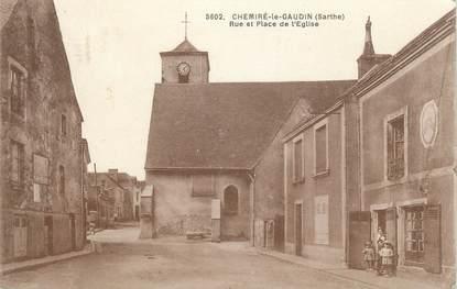 """.CPA FRANCE 72 """"Chemieré le Gaudin, Rue et place de l'église"""""""