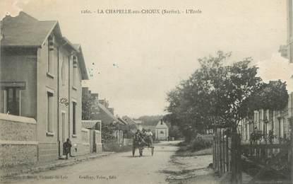 """.CPA FRANCE 72 """"La Chapelle aux Choux, L'école"""""""