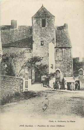 """.CPA FRANCE 72 """"Fyé, Pavillon du vieux château"""""""