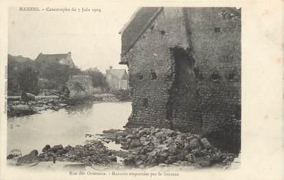 """.CPA FRANCE 72 """"Mamers, Catastrophe  du 07 juin 1904, rue des Ormeaux """""""