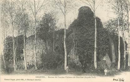 """.CPA FRANCE 72 """"Requeil, Ruines de l'ancien château du Bouchet"""""""
