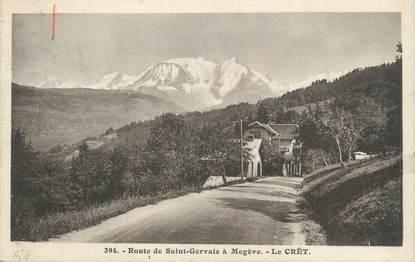 """.CPA  FRANCE 74 """"Le Crêt, Route de St Gervais à Megève"""""""