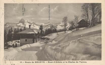 """.CPA  FRANCE 74 """" Megève Mont d'Arbois, la Route et la chaine de Varens"""""""