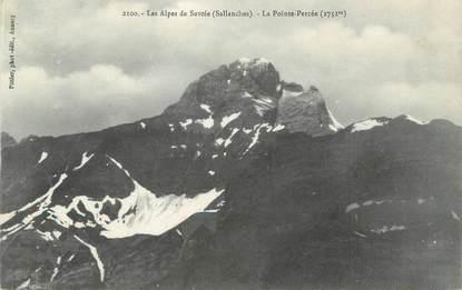 """.CPA  FRANCE 74 """" Sallanches, Les Alpes de Savoie, la pointe percée"""""""