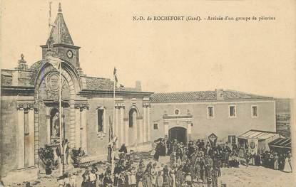 """CPA FRANCE 30 """" Notre Dame de Rochefort, arrivée d'un groupe de pèlerins"""""""