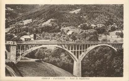 ".CPA  FRANCE 74 ""Faverges, Pont de Seythenex"""