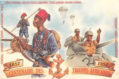"""CPSM MILITAIRE """" Centenaire des troupes africaines"""""""