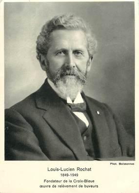 """CPSM SUISSE """"Louis Lucien Rochat, Fondateur de la Croix Bleue"""""""
