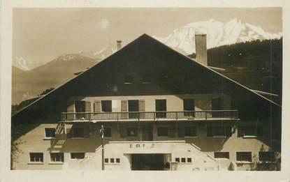 """.CPSM  FRANCE 74 """"Combloux, Hôtel des Glaciers et le Mont Blanc"""""""