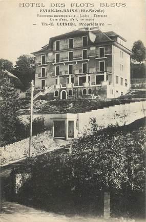 """.CPA FRANCE 74 """"Evian les Bains, Hôtel des Flots Bleus"""""""