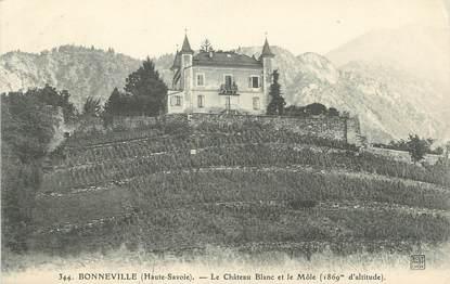 """.CPA FRANCE 74 """"Bonneville, Le château Blanc et le Môle"""""""