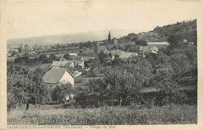 """.CPA FRANCE 74 """" St Cergues les Voirons, Village du bois"""""""