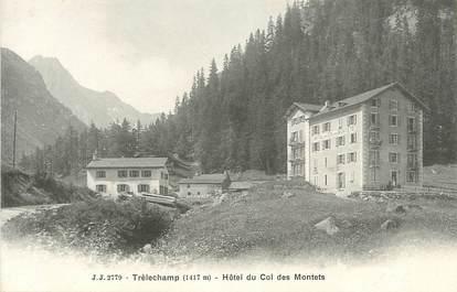 """.CPA FRANCE 74 """"Trélechamp,  Hôtel du Col des Montets"""""""