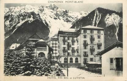 ".CPA FRANCE 74 ""Chamonix,  Hôtel Fin Bec et Lutetia"""