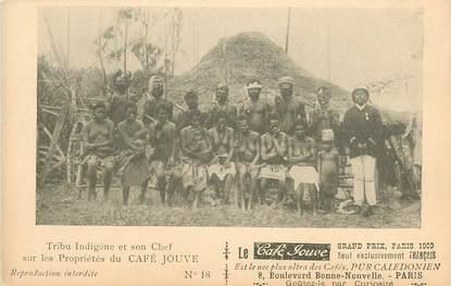 """CPA NOUVELLE CALEDONIE """"Tribu indigène et son chef sur les Propriétés du Café Jouve"""""""