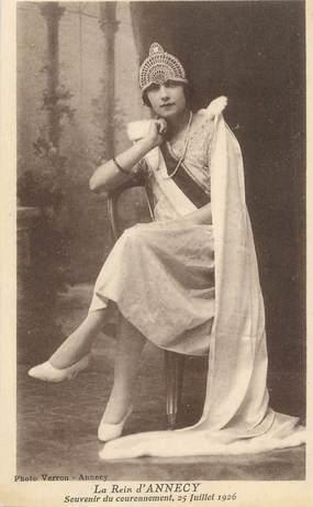 """.CPA FRANCE 74 """" Annecy, La reine d'Annecy souvenir du couronnement 25 juillet 1926"""""""