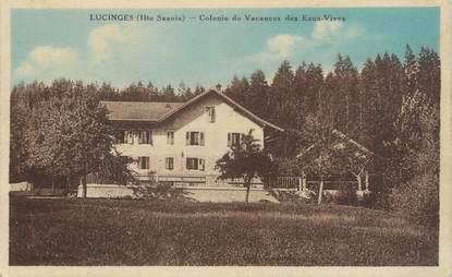 """.CPA FRANCE 74 """" Lucinges, Colonie de vacances des Eaux Vives"""""""