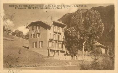 ".CPA FRANCE 74 "" Montriond, Hôtel du Châlet"""