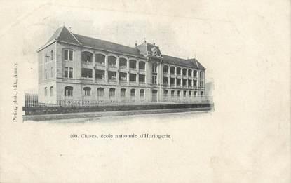 """.CPA  FRANCE 74 """"  Cluses, Ecole Nationale d'Horlogerie"""""""