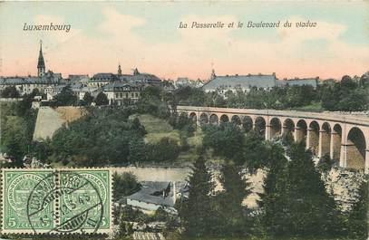 """CPA LUXEMBOURG """" La Passerelle et le Bld du Viaduc"""""""