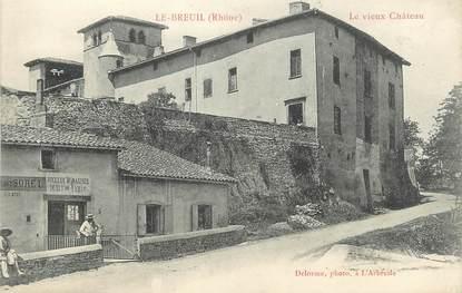 """.CPA FRANCE 69 """"  Le Breuil, Le vieux château"""""""