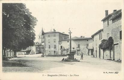 """.CPA  FRANCE 69 """"  Bagnols, La Place  """""""