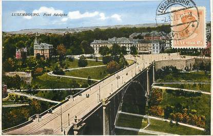 """CPA LUXEMBOURG """"Pont Adolphe"""""""