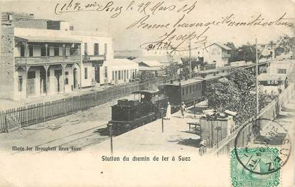 "CPA EGYPTE ""Suez, station de chemin de Fer"" / TRAIN"