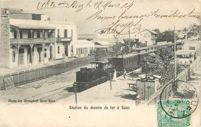 """CPA EGYPTE """"Suez, station de chemin de Fer"""" / TRAIN"""