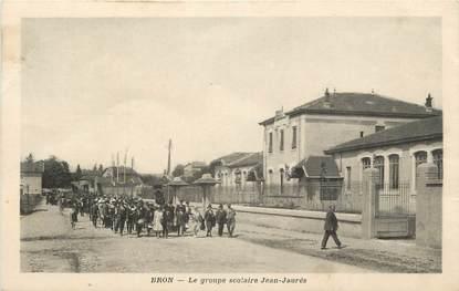 """.CPA FRANCE 69 """" Bron, Le groupe scolaire Jean Jaurès"""""""