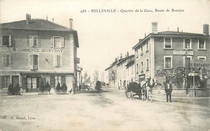 """.CPA FRANCE 69 """" Belleville sur Saone, Quartier de la gare, Route de Beaujeu"""""""