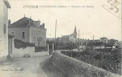 """.CPA  FRANCE 69 """" Civrieux d'Azergues, Chemin du bourg"""""""