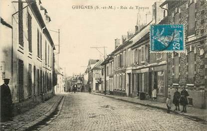 """CPA FRANCE 77  """"Guignes, rue de Troyes"""""""